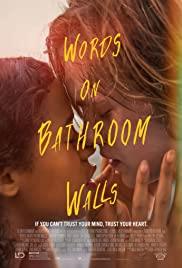 ดูหนังออนไลน์ฟรี WORDS ON BATHROOM WALLS | คำพูดบนผนังห้องน้ำ (2020)