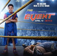 ดูหนังออนไลน์ฟรี The Main Events (2020) หนุ่มน้อยเจ้าสังเวียน