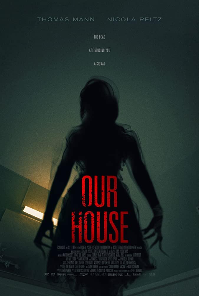 ดูหนังออนไลน์ Our House | เครื่องเรียกผี (2018)
