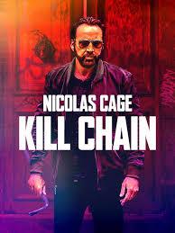 ดูหนังออนไลน์ฟรี Kill Chain โคตรโจรอันตราย