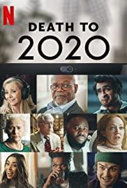 ดูหนังออนไลน์ฟรี Death to 2020 | ลาทีปี 2020 (2020) [บรรยายไทย]
