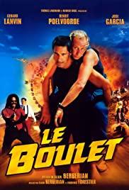 ดูหนังออนไลน์ฟรี Le boulet | กั๋งสุดขีด (2002)