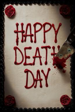 ดูหนังออนไลน์ Happy Death Day (2017) สุขสันต์วันตาย