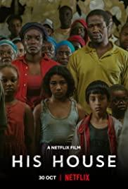 ดูหนังออนไลน์ฟรี His House | บ้านของใคร (2020)