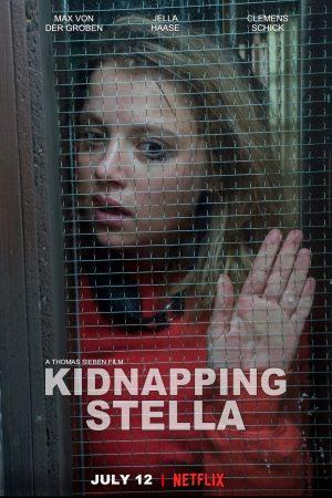 ดูหนังออนไลน์ Kidnapping Stella | ขังอำมหิต (2019)
