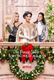 ดูหนังออนไลน์ฟรี The Princess Switch Switched Again (2020) เดอะ พริ้นเซส สวิตช์ สลับแล้วสลับอีก