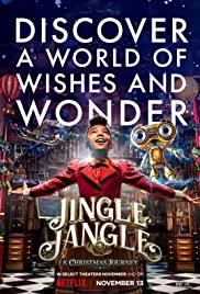 ดูหนังออนไลน์ฟรี Jingle Jangle A Christmas Journey |  (2020) จิงเกิ้ล แจงเกิ้ล คริสต์มาสมหัศจรรย์